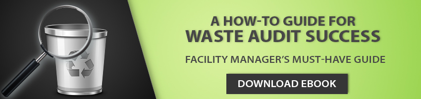 Waste Audit, facility Manager, Facility managers, recycling program, Sustainability Manager, Facility Manager