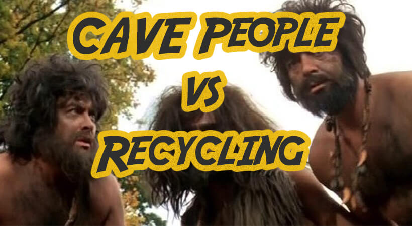 Are CAVE people ruining your recycling program-820x450