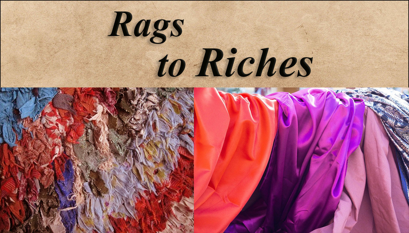 recycling rags to riches
