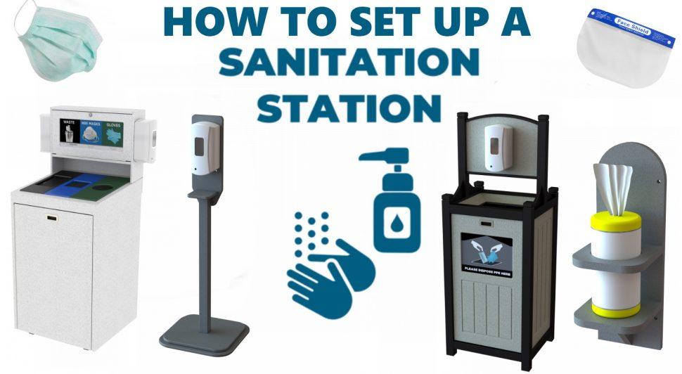 How to set up a sanitation station